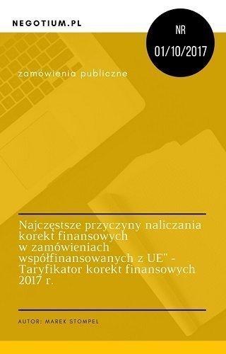 E-book: Najczęstsze przyczyny naliczania korekt finansowych w zamówieniach współfinansowanych z EU – Taryfikator korket finansowych 2017 r.